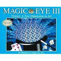 Magic Eye: Vol 3 (N E Thing Enterprises)