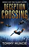 Deception Crossing (The Talent Show Book 3)