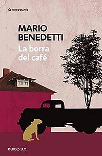 La borra del café par Benedetti