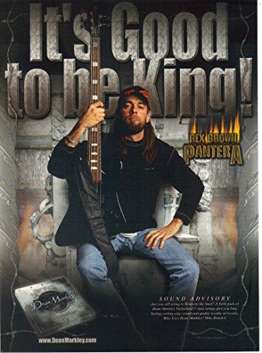 "Print ad: 2002 Dean Markley NickelSteel Bass Guitar Strings, Rex Brown, Pantera""Its Good to be King!"""