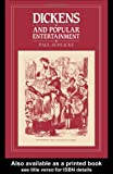 Dickens and Popular Entertainment, Schlicke, Paul, 0044451806