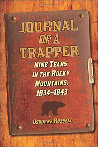 Paras eBook-lataus Journal of a Trapper: Nine Years in the Rocky Mountains, 1834-1843 DJVU