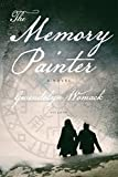 The Memory Painter: A Novel of Love and Reincarnation
