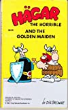 Hagar the Horrible and the Golden Maiden, Dik Browne, 0812505603