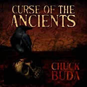 Curse of the Ancients: Son of Earp Series, Book 1 | Chuck Buda