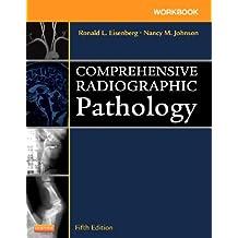 Workbook for Comprehensive Radiographic Pathology - E-Book