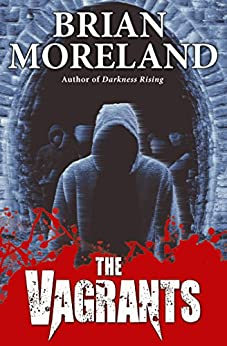 The Vagrants: A Horror Novella by [Moreland, Brian]