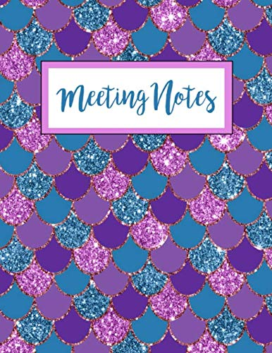 Meeting Notes: Business Organizer Notebook for Meetings | Minutes Taking Record Log Book With Action Items & Notes | Secretary Logbook Journal (Purple Pink Teal Glitter Mermaid Scales)