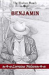 Benjamin (The Hudson Ranch Book 2)