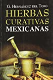 img - for Hierbas curativas mexicanas. (Spanish Edition) book / textbook / text book