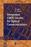 img - for Integrated CMOS Circuits for Optical Communications (Springer Series in Advanced Microelectronics) book / textbook / text book
