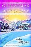Christmas on Mimosa Lane (A Seasons of the Heart Novel Book 1)