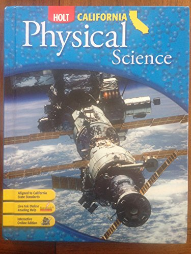 Holt Science & Technology California: Student Edition Grade 8 Physical Science 2007