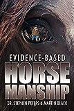 : Evidence-Based Horsemanship