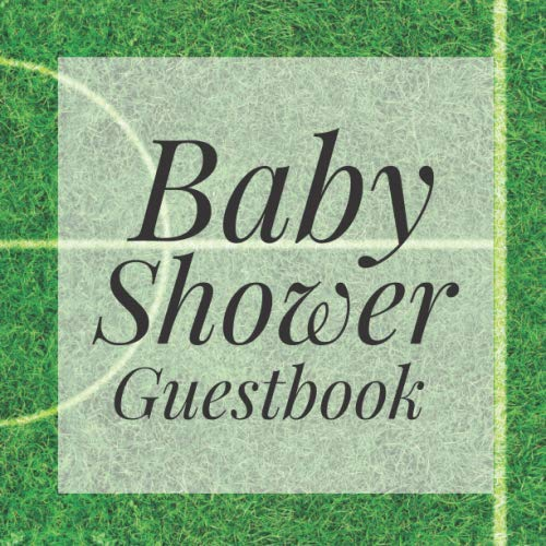 Baby Shower Guestbook: Football Soccer Sports Fan Signing Sign In Book, Welcome New Baby Girl with Gift Log Recorder, Address Lines, Prediction, Advice Wishes, Photo Milestones
