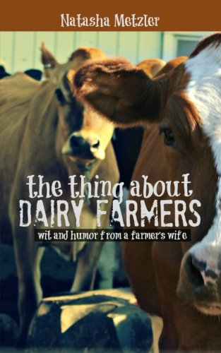 the-thing-about-dairy-farmers
