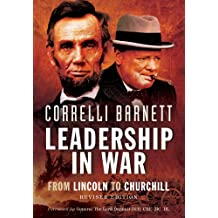 Leadership in War: From Lincoln to Churchill