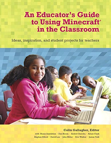 By Colin Gallagher Minecraft in the Classroom: Ideas, inspiration, and student projects for teachers (1st First Edition) [Paperback]