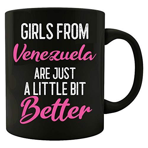 Girls From Venezuela Are Little Bit Better - Mug