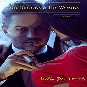 Mr. Brooks and His Women Book II Audiobook