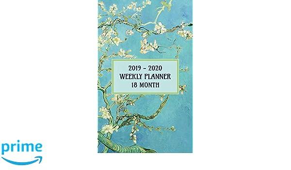 2019 - 2020 18 Month Weekly Planner: Van Goghs Beautiful ...