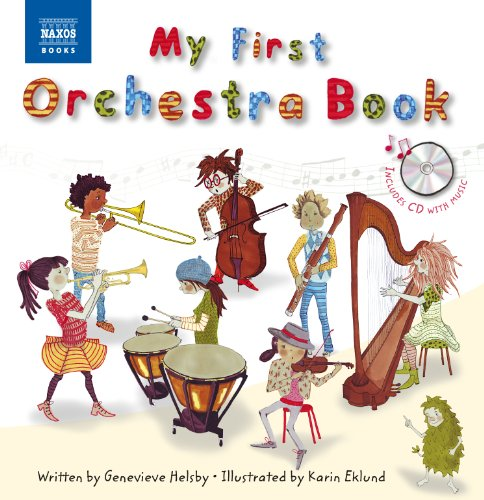 My First Orchestra Book: Book & CD (Naxos My First... (Orchestra Series)