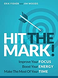 Hit the Mark by Erik Fisher and Jim Woods