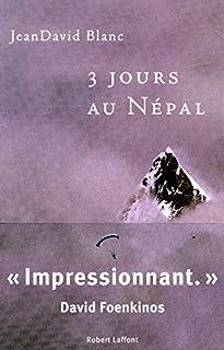 3 jours au Népal, Blanc, Jean-David