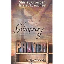 Glimpses of Prayer: A Devotional