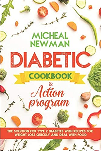 Diabetic Cookbook Action Program The Solution For The