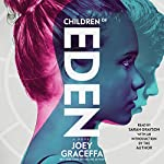 Children of Eden: A Novel | Joey Graceffa
