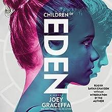 Children of Eden: A Novel | Livre audio Auteur(s) : Joey Graceffa Narrateur(s) : Sarah Grayson