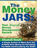 The Money Jars: Your Magical Money Management System