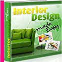 Interior Design Made Easy Audiobook by  Therapeutick Narrated by  Therapeutick