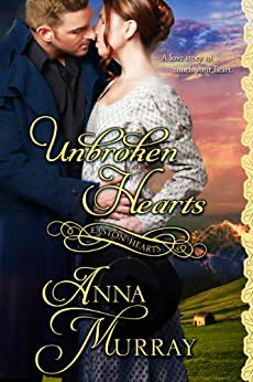 Unbroken Hearts (Easton Series Book 1) by [Murray, Anna]
