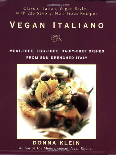 Vegan-Italiano-Meat-free-Egg-free-Dairy-free-Dishes-from-Sun-Drenched-Italy