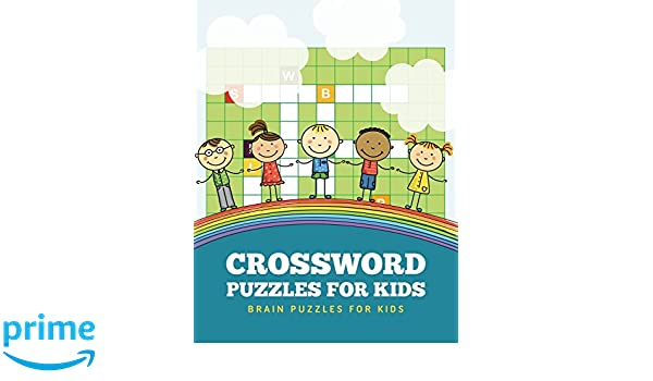 Crossword Puzzles for Kids: Brain Puzzles for Kids: Dorothy Coad ...