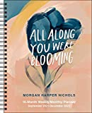 All Along You Were Blooming 16-Month 2021-2022