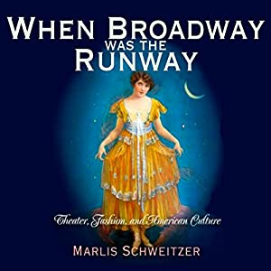 When Broadway Was the Runway Audiobook