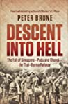 Descent into Hell: The Fall of Singap...