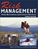 img - for Risk Management for Park, Recreation, and Leisure Services by James A. Peterson (2003-01-02) book / textbook / text book