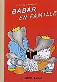 Babar en famille - edition originale 1935 (French Edition) by Jean de Brunhoff (2012-10-10)