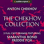 The Chekhov Collection (The Seagull, Three Sisters, The Cherry Orchard) - Audible Classic Theatre: An Audible Original Drama | Anton Chekhov