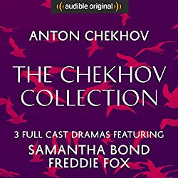The Chekhov Collection (The Seagull, Three Sisters, The Cherry Orchard) - Audible Classic Theatre