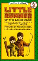 Little Runner of the Longhouse (An I Can Read Book)