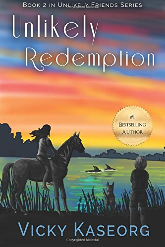 Download Unlikely Redemption: Book 2 in Unlikely Friends