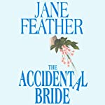 The Accidental Bride: The Bride Trilogy, Book 2 | Jane Feather