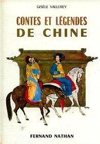 Contes et legendes de Chine par Gisèle Vallerey