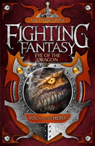 Eye of the Dragon (Fighting Fantasy: Reissues 2, #10)