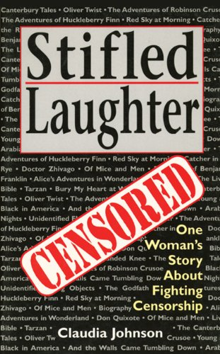 Stifled Laughter: One Woman's Story About Fighting Censorship Fighting Fulcrum